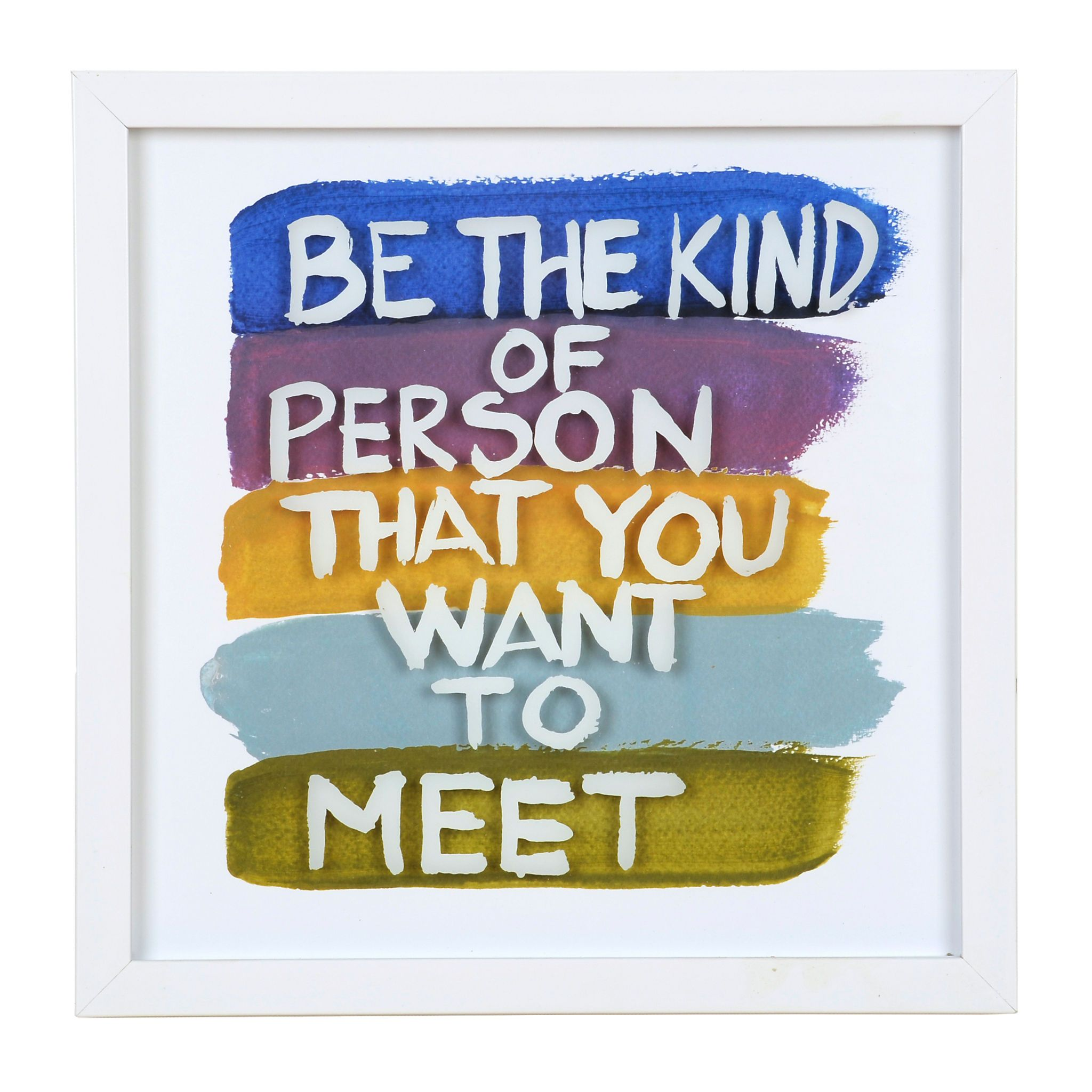 Be the person you want to meet framed art print framed