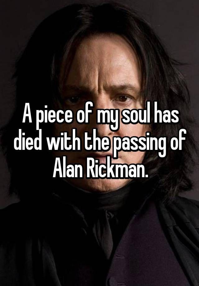 Ein Teil Von Mir Ist Gestorben Durch Den Tot Von Alan Rickman R I P Alan Rickman 14 01 2016 Harry Potter Figuren Alan Rickman Wut