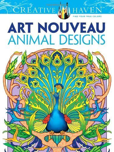 Adult Coloring Books Art Nouveau Animal Designs for Teens Dover Creative Haven #Dover