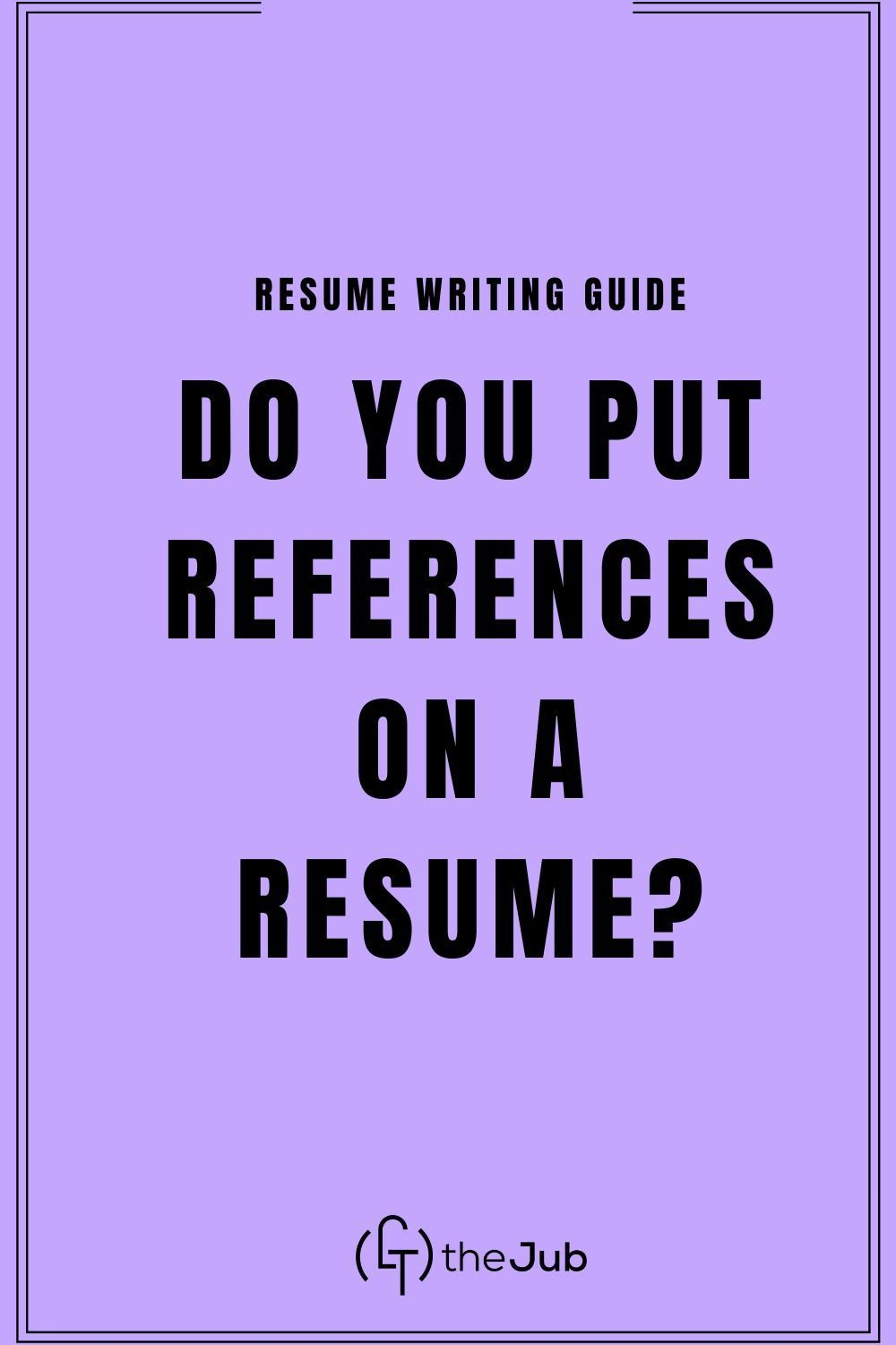 Do you put references on a resume in 2020 resume advice