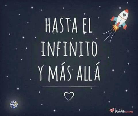 Hasta El Infinito Y Mas Alla Cita Sobre Posters Infinito Frases Bonitas