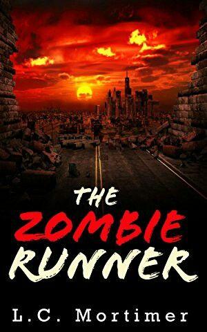 """""""The Zombie Runner""""  ***  L.C. Mortimer  (2014)"""
