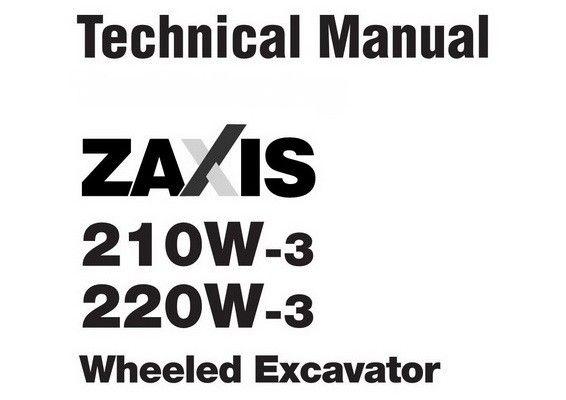 Hitachi ZX140W-3 / ZX170W-3 / ZX190W-3 / ZX210W-3 / ZX220W