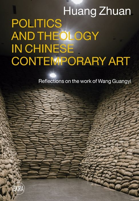 POLITICS AND THEOLOGY IN CHINESE CONTEMPORARY ART: REFLECTIONS ON THE WORK OF WANG GUANGYI