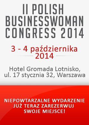 II Edycja Polish Businesswoman Congress http://artimperium.pl/wiadomosci/pokaz/378,ii-edycja-polish-businesswoman-congress#.VBqS4Pl_uSo