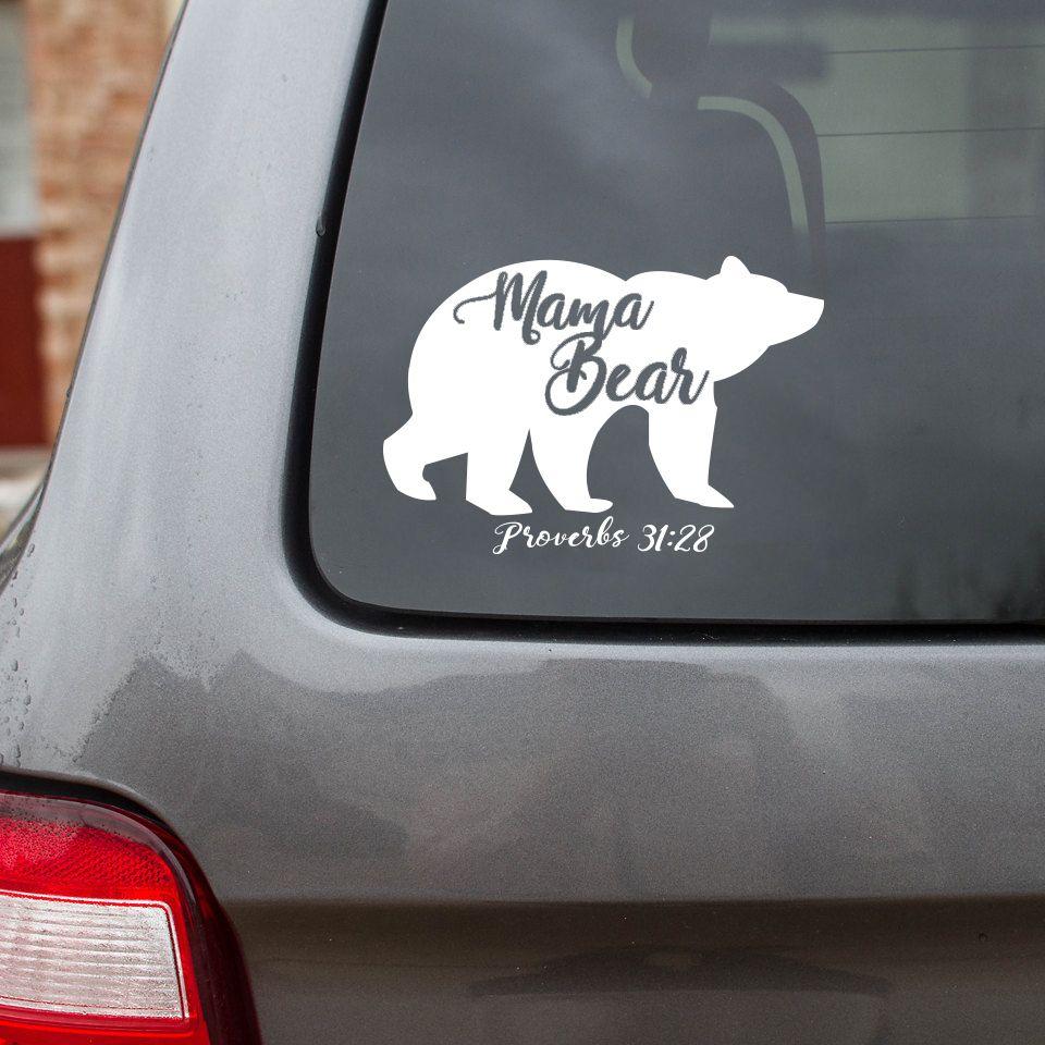 Mama Bear Proverbs 31 28 Car Decal Bear Decal Mama Bear Decal Family Car Decals [ 960 x 960 Pixel ]