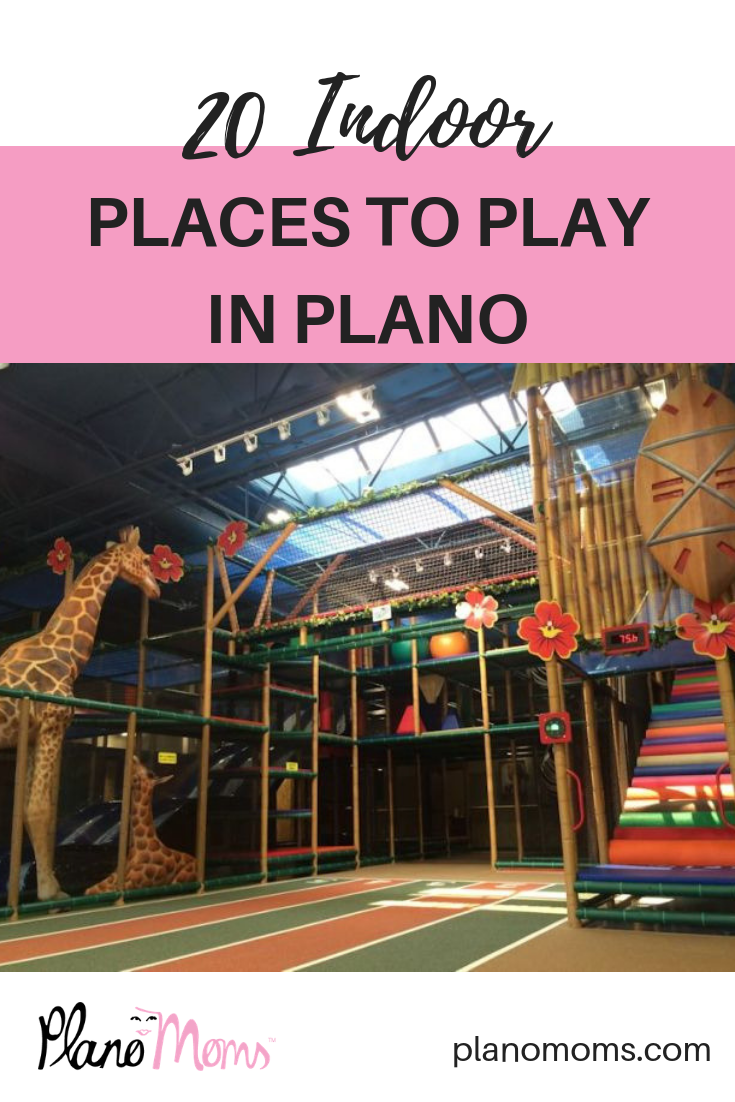 30 Indoor Places Around Plano For Kids To Play Indoor Places Indoor Places For Kids Fun Places For Kids