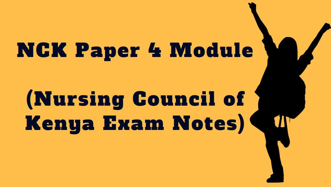 NCK Paper 4 Module (Nursing Council of Kenya Exam Notes