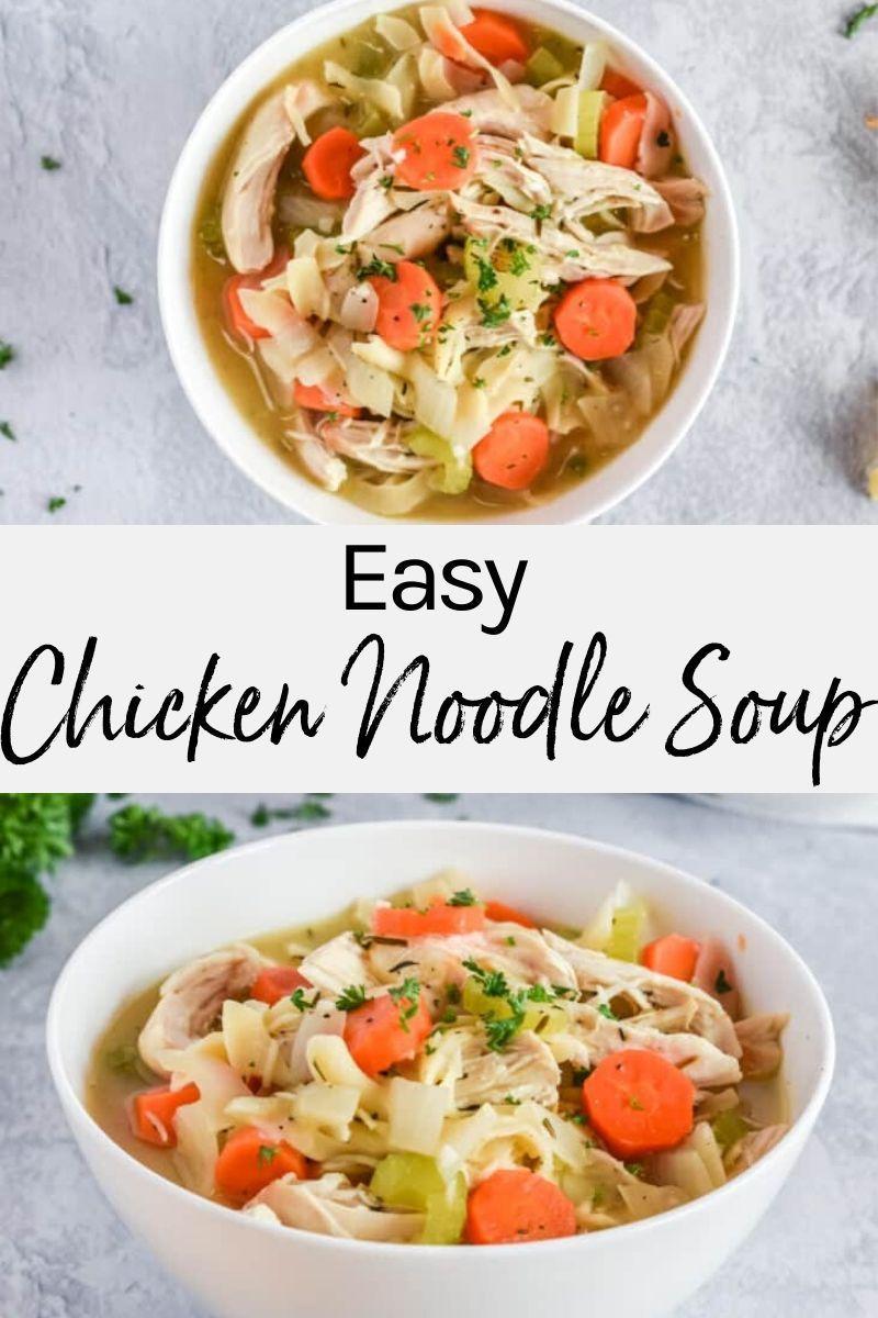 Best Chicken Noodle Soup Recipe Easy Chicken Recipes Recipe Best Chicken Noodle Soup Chicken Lunch Recipes Soup Recipes Chicken Noodle