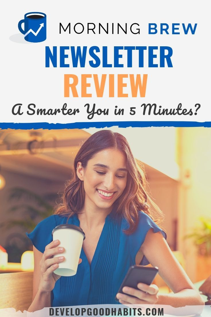 Morning Brew Newsletter Review 2021 A Smarter You In 5 Minutes Workout Apps Brewing Self Improvement