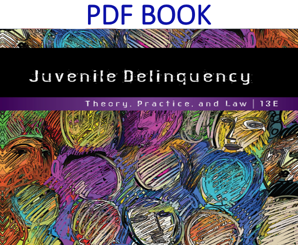 Juvenile Delinquency Theory Practice And Law 13th Edition Pdf Book By Larry J Siegel Brandon C Pdf Books Theories Cengage Learning