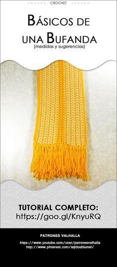 Básicos para tejer una bufanda a crochet | Pinterest | Bufandas de ...
