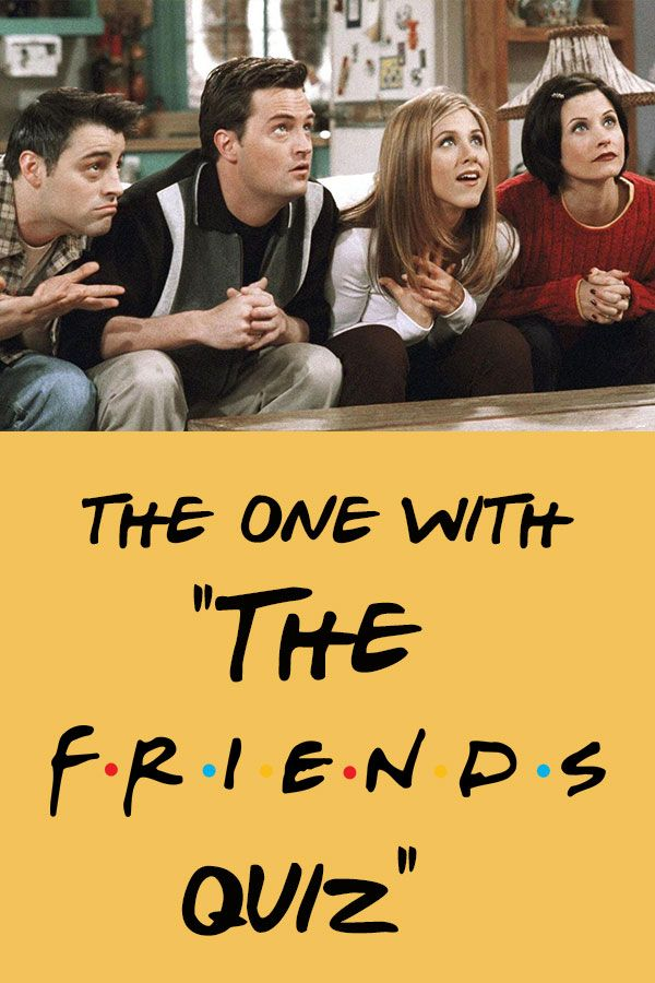 Quiz Only People Who Score Above 70 Are True Friends Fans True Friends Friends Tv Series Friends Tv