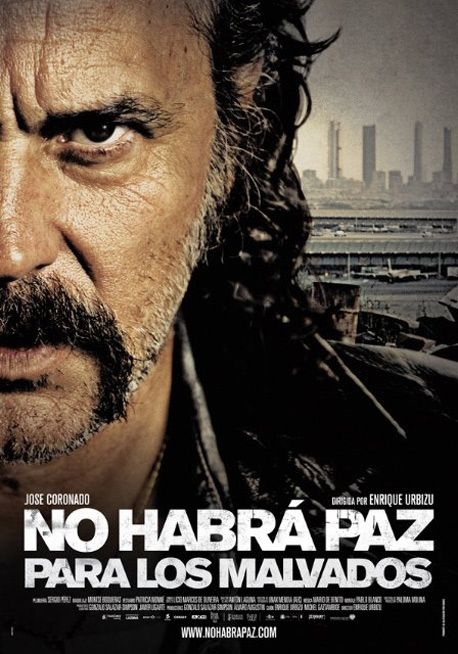 NO HABRÁ PAZ PARA LOS MALVADOS (DVD). Dirección: Enrique Urbizu