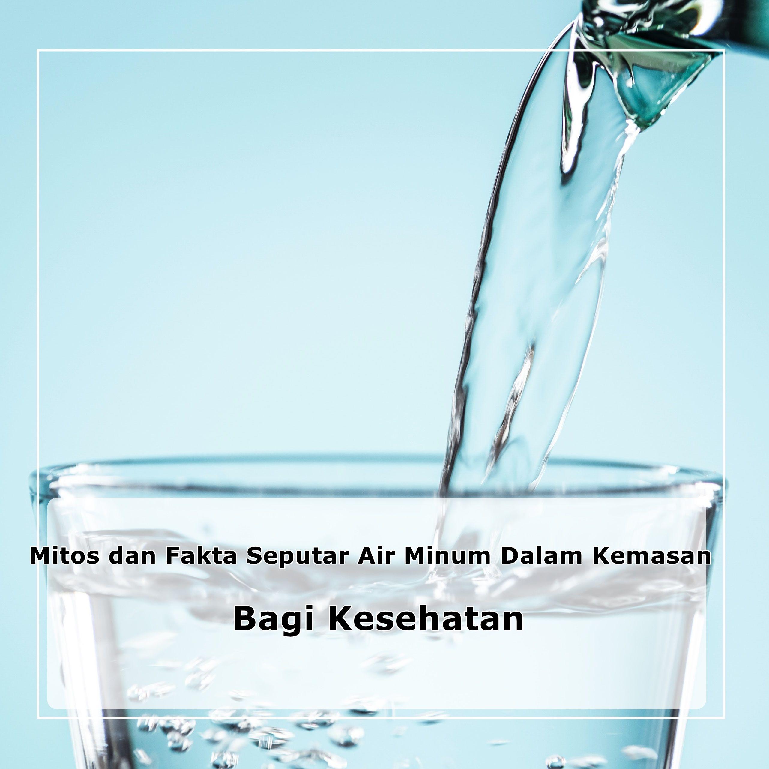 mitos dan fakta seputar air minum bagi kesehatan