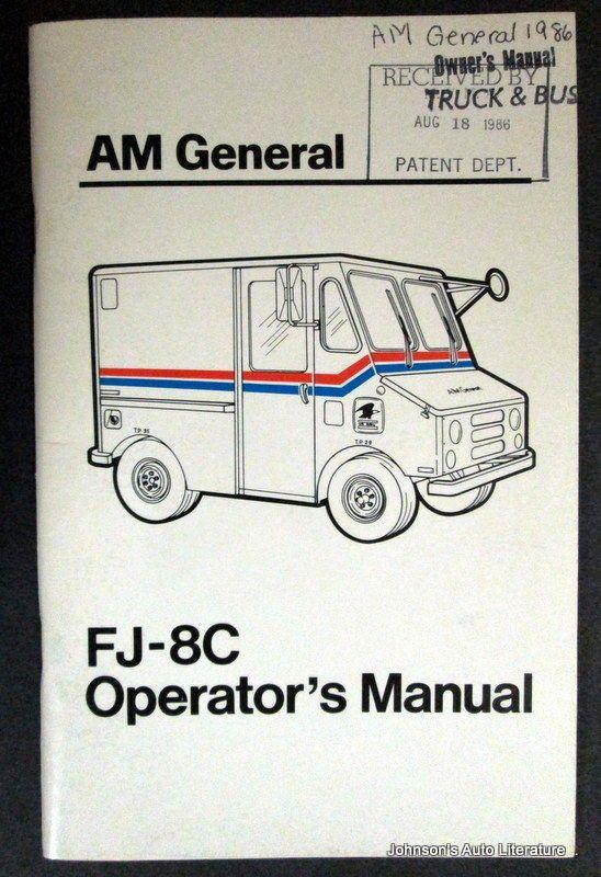 Am General 1984 1986 Fj 8c Operator S Manual Mail Truck Mail
