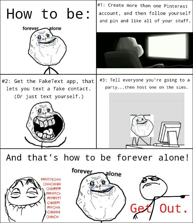 How to be Forever Alone