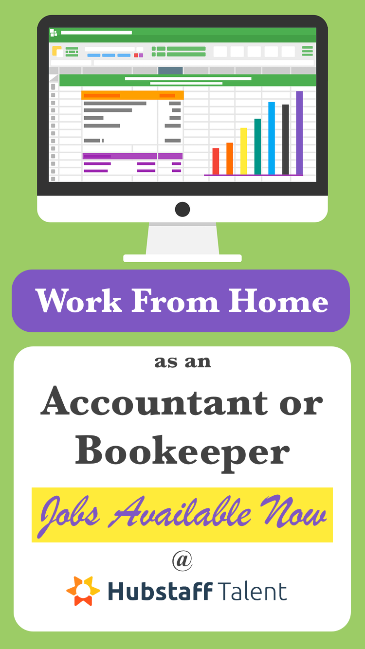 Hubstaff Talent Has Companies Agencies Looking For Work At Home Remote Accountant Bookeeper Positions Freelancer Or Contract Accounting Jobs Job Page Job