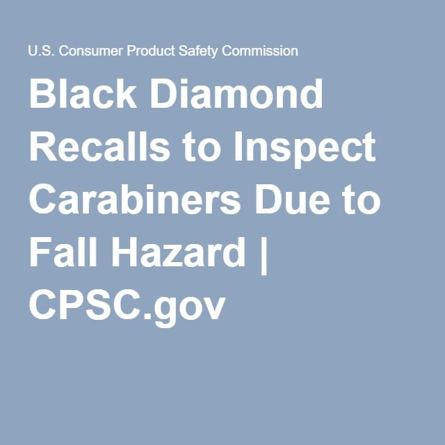 Black Diamond Recalls to Inspect Carabiners Due to Fall