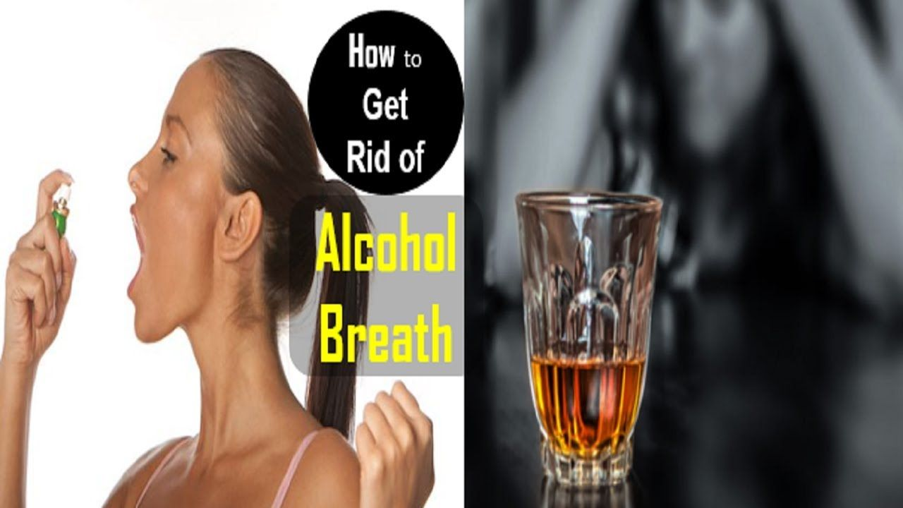 How to Get Rid of Alcohol Breath? Some Interesting
