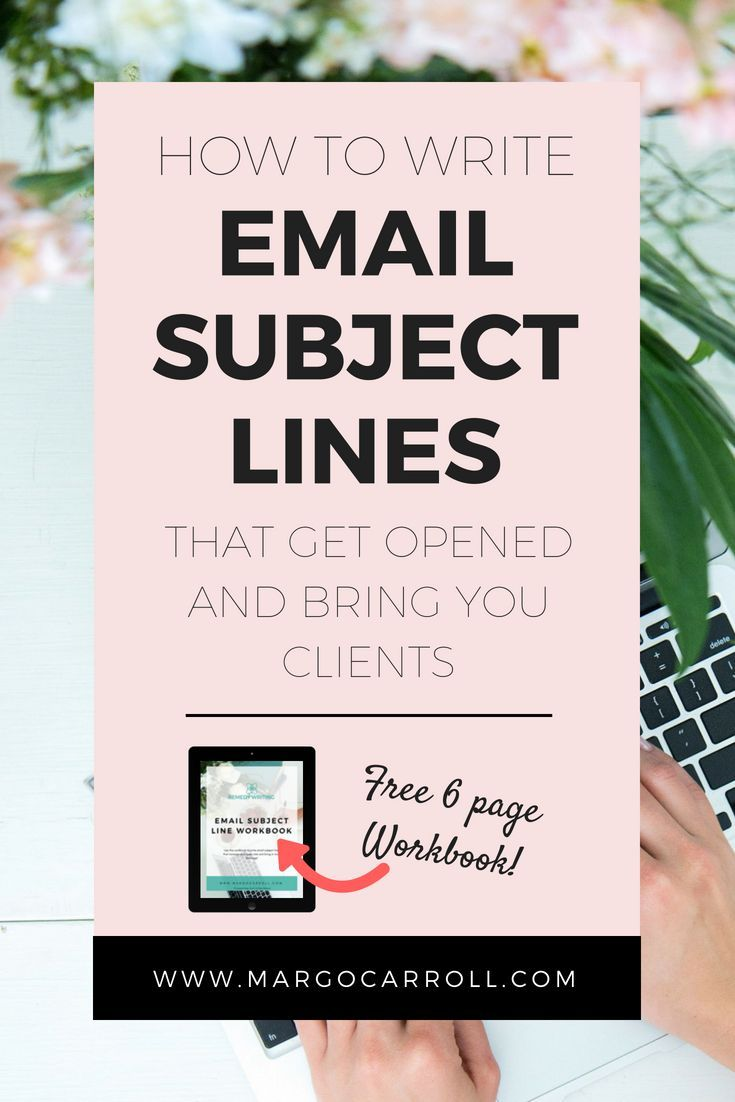 How to write email subject lines that get your emails