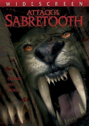 Attack of the Sabertooth (2005) | Horror movie wishlist in 2019