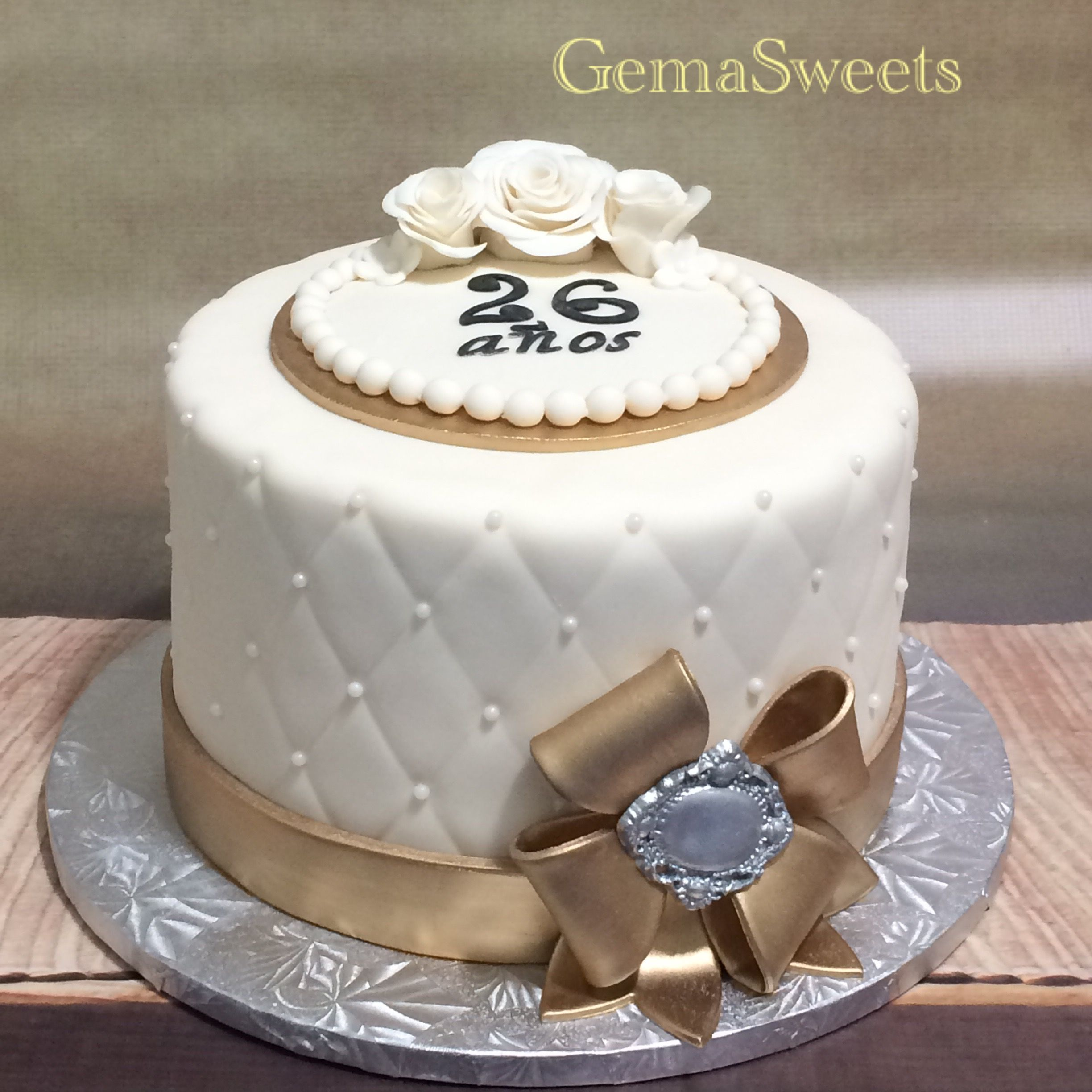 26th Anniversary Cake By Gema Sweets With Images 26 Birthday