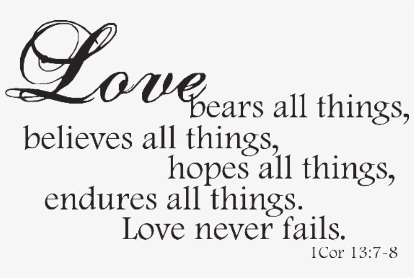 Download Wedding Love Quotes Png For Free Nicepng Provides Large Related Hd Transparent Png Images Love Bears All Things Quote Png Love Quotes For Wedding
