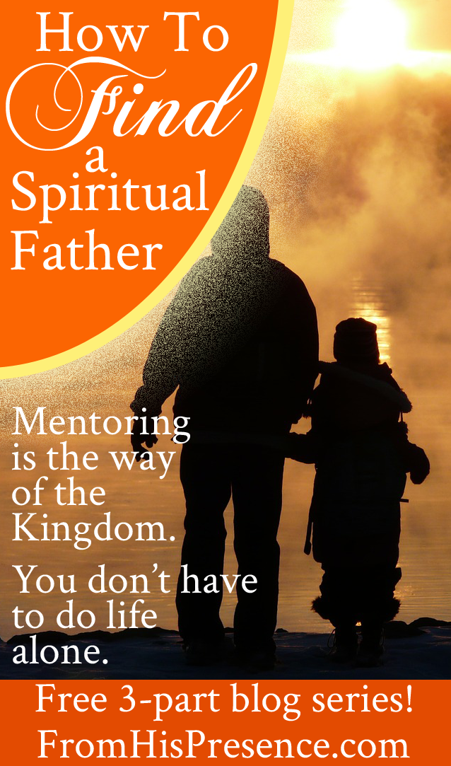 How To Find a Spiritual Father, Part 1 From His Presence