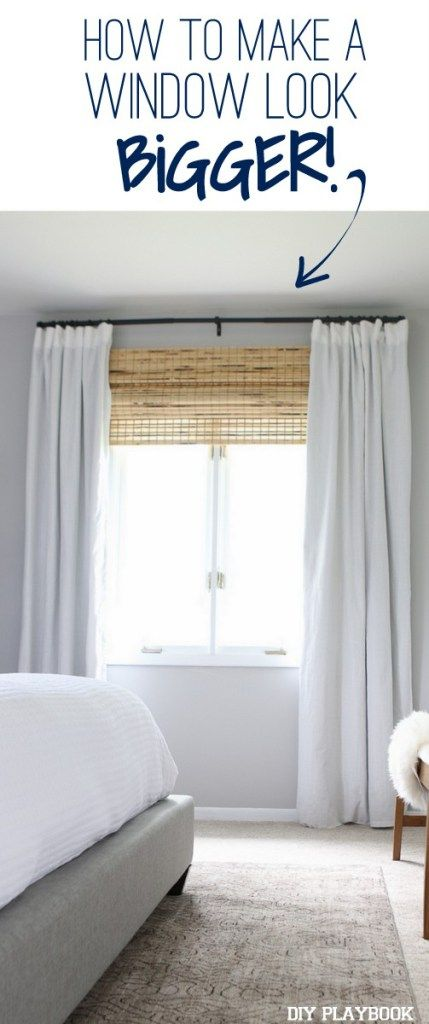 How To Make A Window Look Bigger Diy Playbook Window Treatments Bedroom Remodel Bedroom Small Bedroom