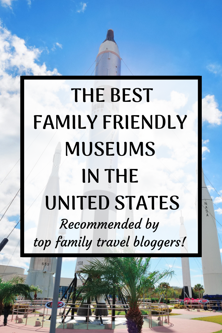 The best family friendly museums in the United States -   19 travel destinations United States adventure ideas