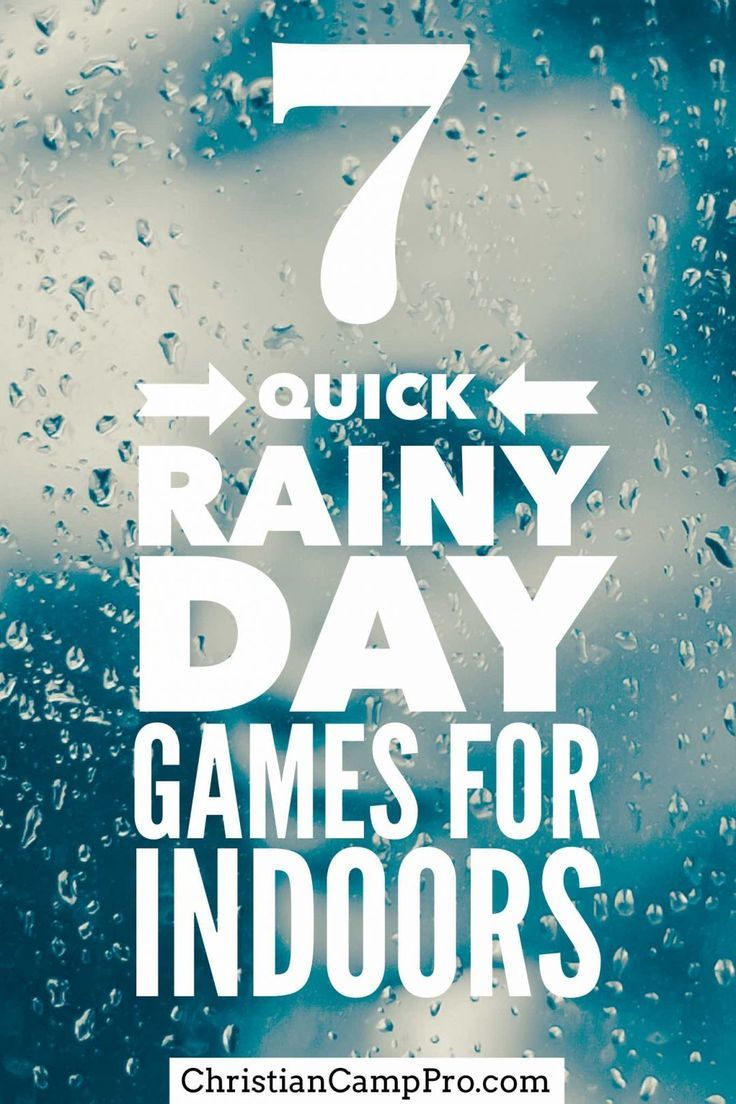 7 Quick Rainy Day Games for Indoors Youth games indoor