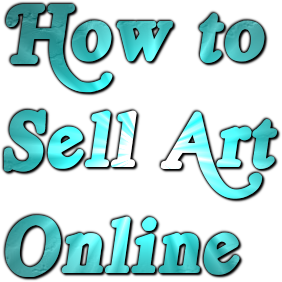 Learn To Promote And Sell Art Online Free Tips For Artists On Art Promotion Websites Blogging Newsletters Ebay Selling Art Online Selling Art Online Art