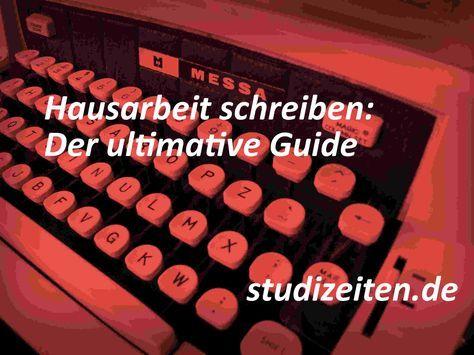 Hausarbeit schreiben: Der ultimative Guide - Studizeiten