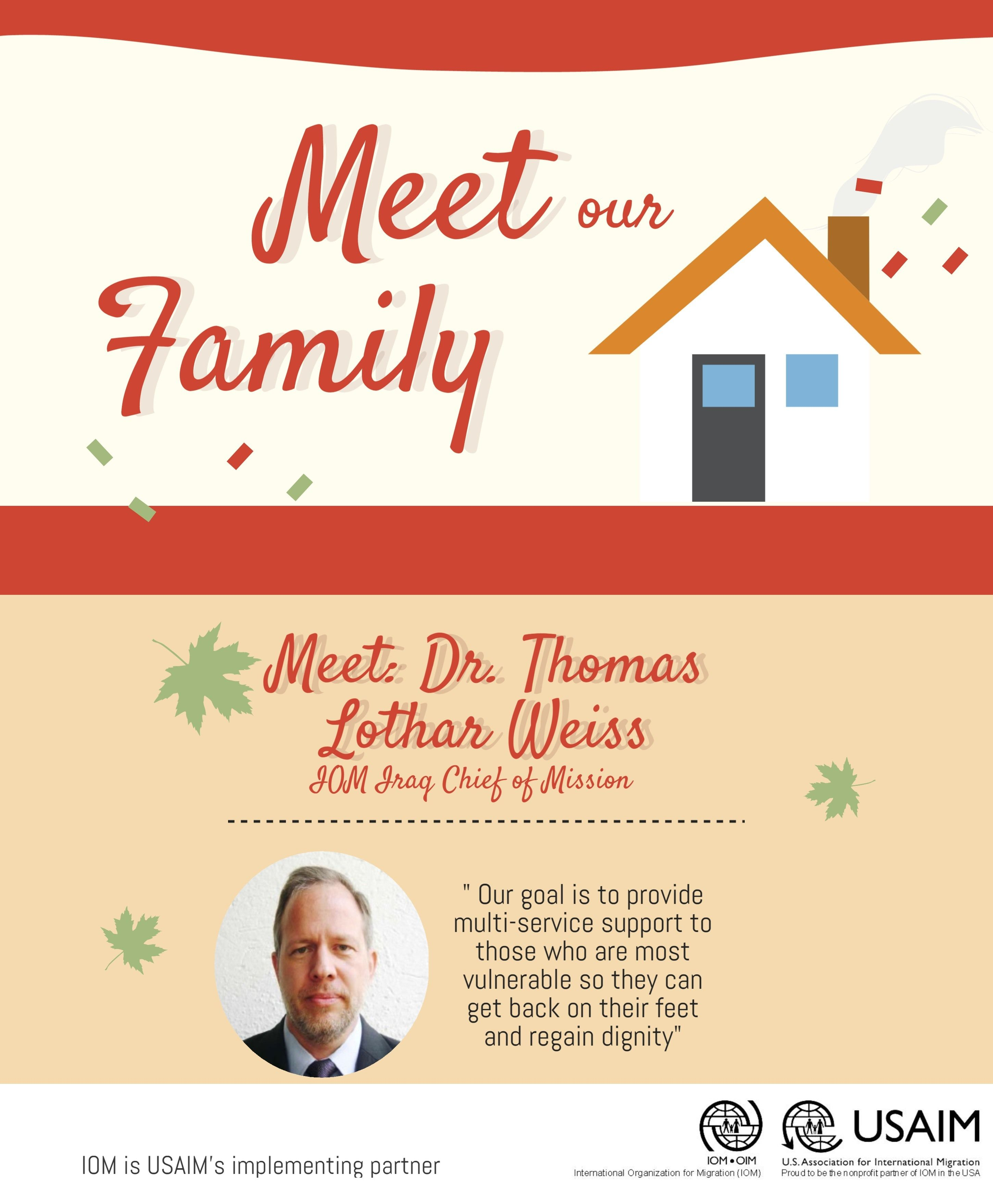 Meet Our Iomiraq Family First Up Chief Of Mission Dr Thomas Lothar Weiss Mission Historical Records Family Meeting