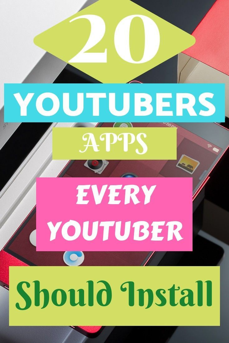 YouTubers Apps 20 Best Android & iPhone Apps for YouTubers