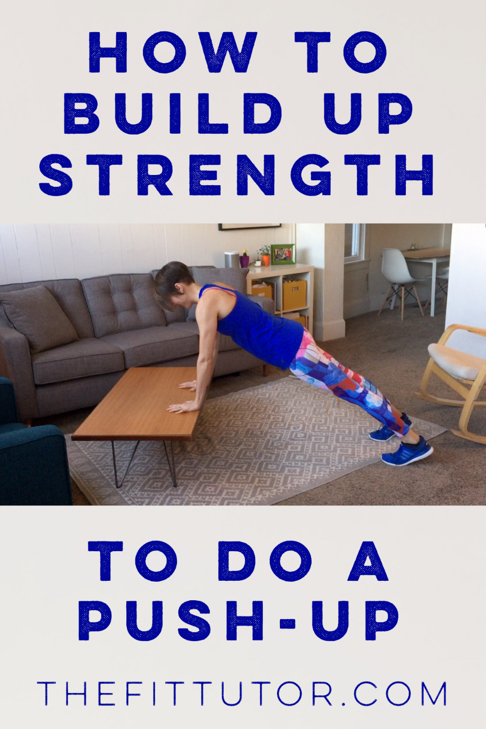 Push Up Modifications How To Build Up Strength To Do A Push Up Push Up Push Up Challenge Push Up Beginner