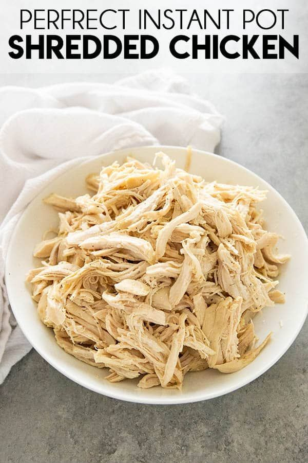 Instant Pot Shredded Chicken -  Instant Pot Shredded Chicken comes out perfectly juicy and tender every time! The easiest way to  - #Chicken #Instant #Pot #Shredded #YummyRecipesChicken