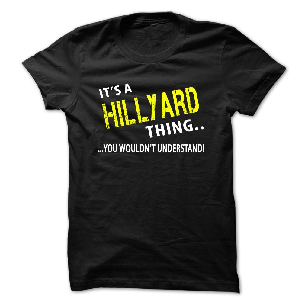 Its a HILLYARD ThingIt's your thing!HILLYARD
