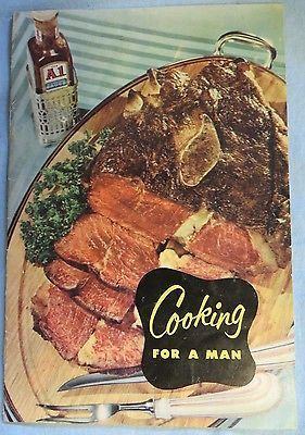 Cooking for a man 1941 cook book a1 sauce recipes g f heublein bro food cooking for a man 1941 cook book forumfinder Image collections
