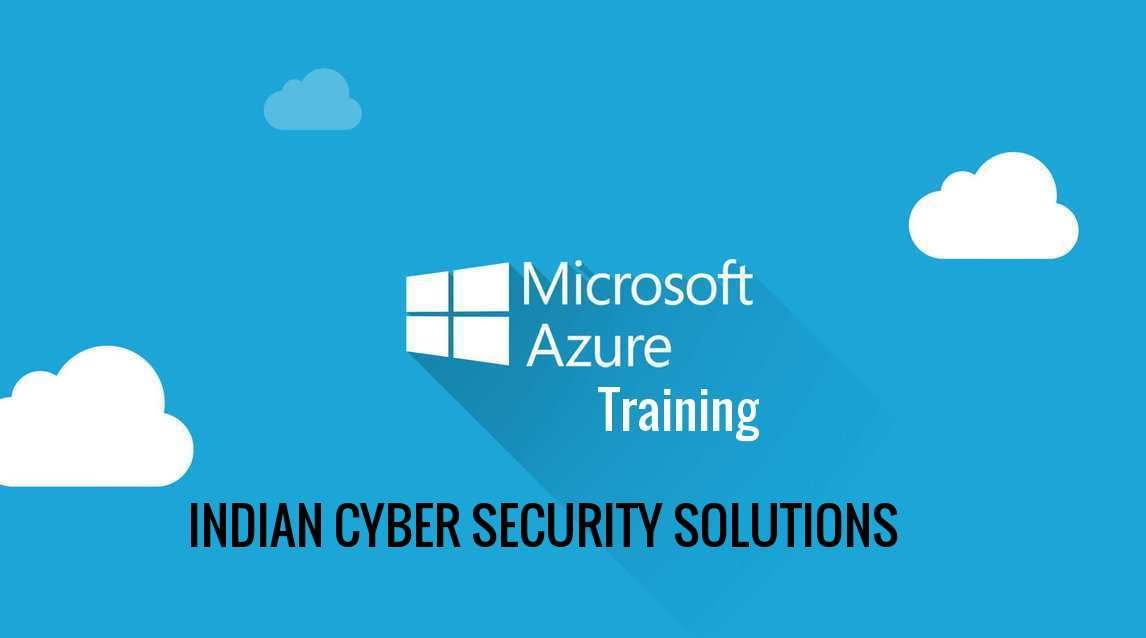 Azure Training By Indian Cyber Security Solution Is The Best Training For Any Student Who Want To Le Security Solutions Cyber Security Cloud Computing Services