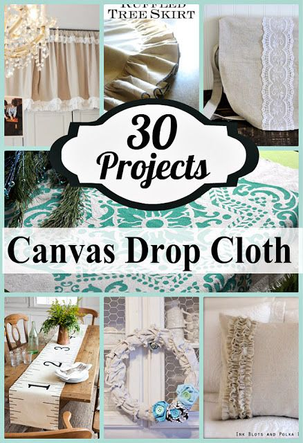 30 things to make with drop cloths