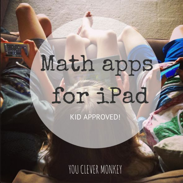 Best Math Apps for iPad Kid Approved! you clever