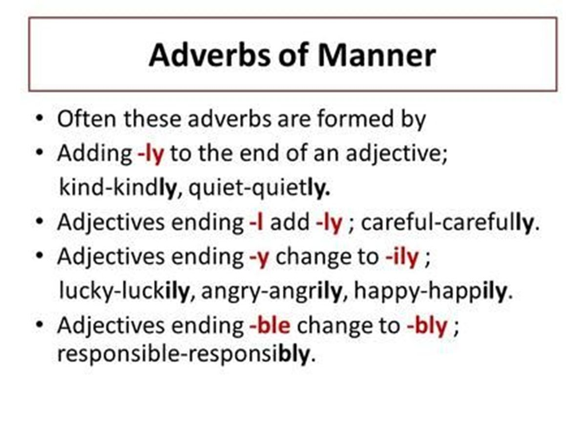 Forming Adverbs From Adjectives