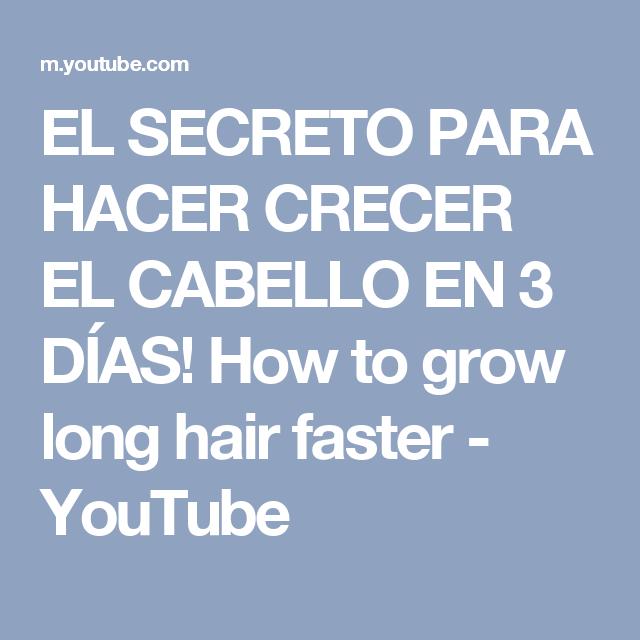 EL SECRETO PARA HACER CRECER EL CABELLO EN 3 DÍAS! How to grow long hair faster - YouTube