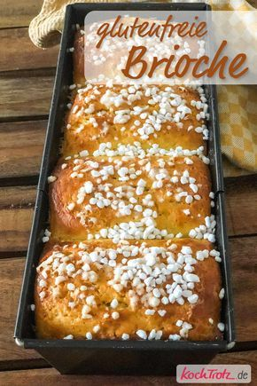 Photo of Gluten free brioche | simple recipe – KochTrotz | creative…