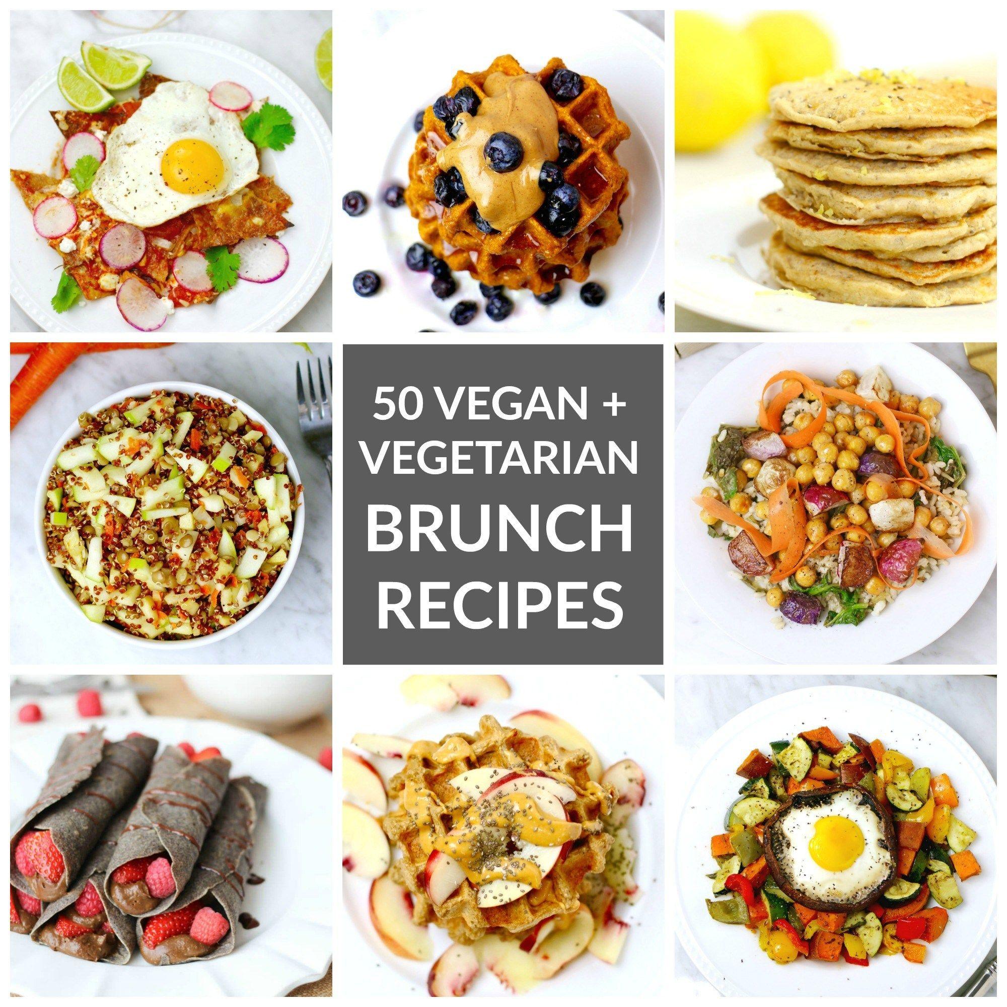 Vegetarian And Vegan Mother S Day Brunch Recipes Brunch Recipes Vegan Brunch Recipes Recipes