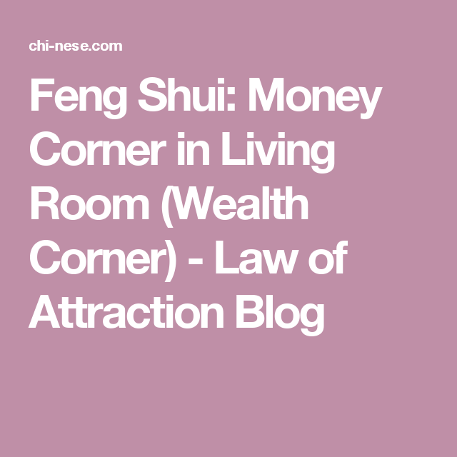 Feng Shui: Money Corner in Living Room (Wealth Corner) - Law of ...