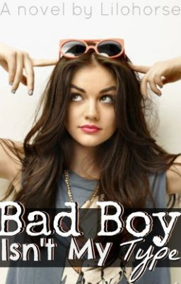 """Bad Boy Isn't My Type - #TeenFiction on @Wattpad. #FreeBooks """"When Andy Deeks moves away from home to attend university, she soon regrets not checking out the details on her new roommate first. Enter Hunter. Arrogant and a bad boy, yet totally irresistible. Andy soon finds herself shedding her good girl shell to teach this jerk a lesson. Dozens of bets, make out sessions and challenges causes Andy to start following Hunter's lead..."""""""