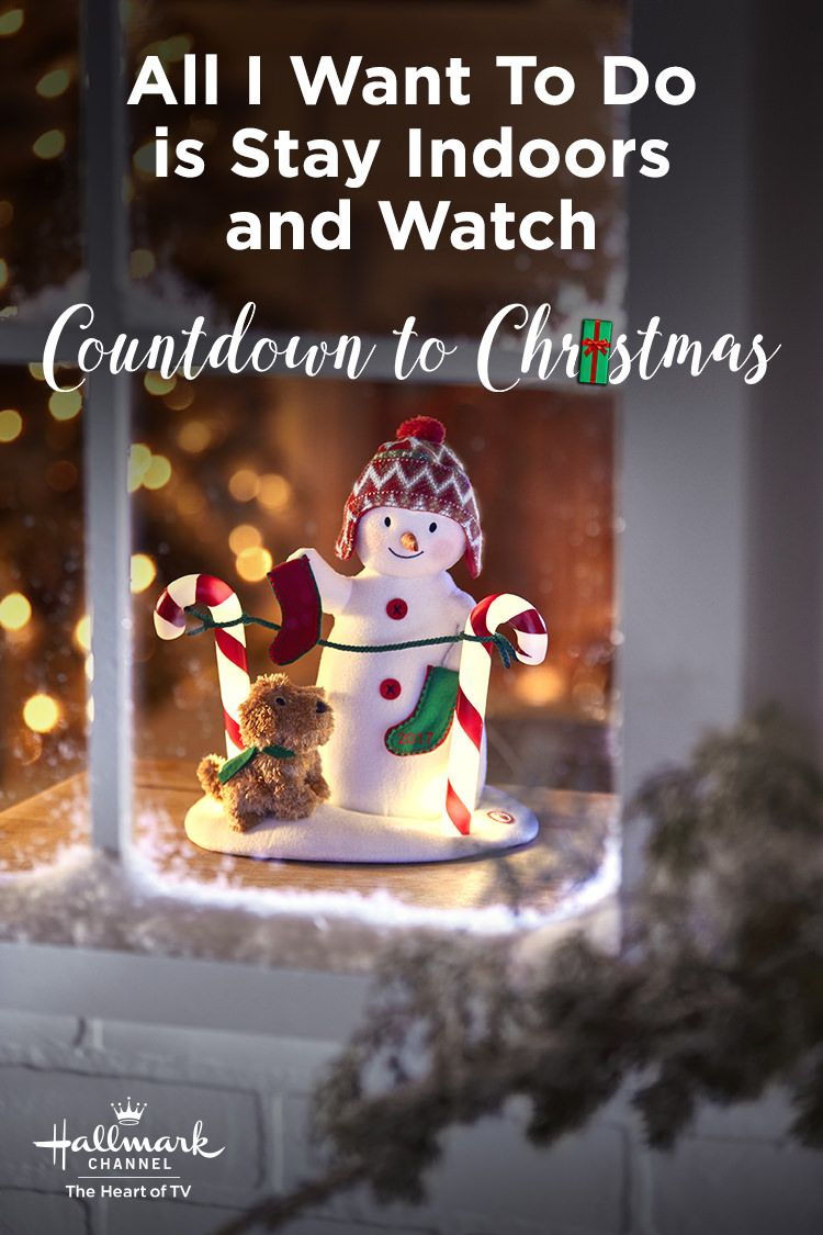 Things To Want For Christmas 2019.All I Want To Do Is Stay Indoors And Watch Countdown To